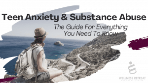 Teen Anxiety and Substance Abuse